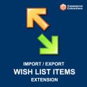 Import + Export Bulk Magento Wishlist Items (CSV/XML)