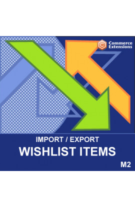 Magento 2 Import + Export Wishlist Items (CSV)