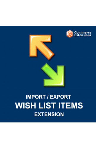 Import + Export Bulk Magento Wishlist Items (CSV/XML)